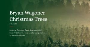 Bryan Wagoner Christmas Trees